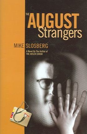 The August Strangers