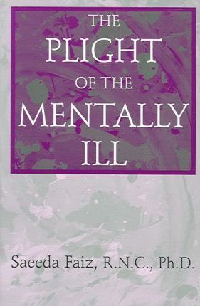 The Plight of the Mentally Ill