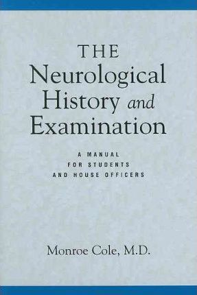 The Neurological History and Examination