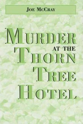 Murder at the Thorn Tree Hotel