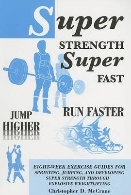 Super Strength Super Fast; Fun Faster Jump Higher