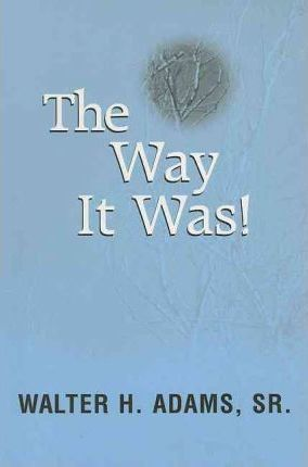 The Way It Was!
