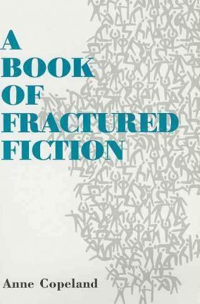 A Book of Fractured Fiction