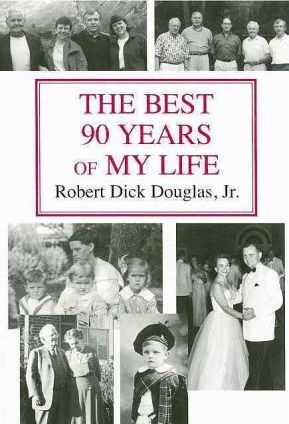 The Best 90 Years of My Life