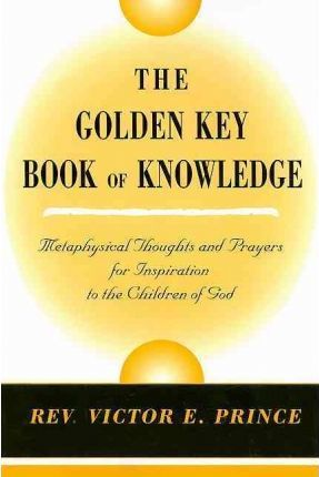 The Golden Key Book of Knowledge