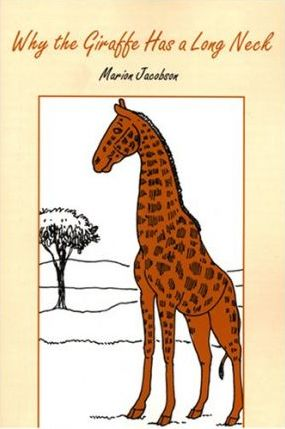 Why the Giraffe Has a Long Neck