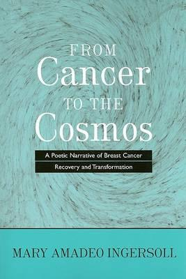 From Cancer to the Cosmos