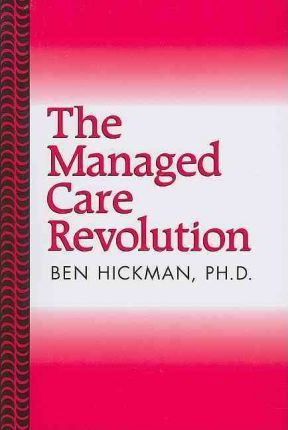 The Managed Care Revolution