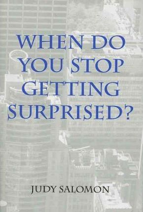 When Do You Stop Getting Surprised?