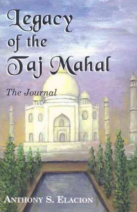 Legacy of the Taj Mahal