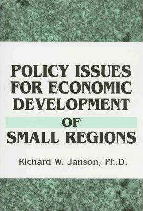 Policy Issues for Economic Development of Small Regions