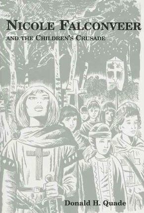Nicole Falconveer and the Children's Crusade