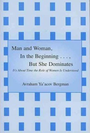 Man and Woman in the Beginning..., But She Dominates