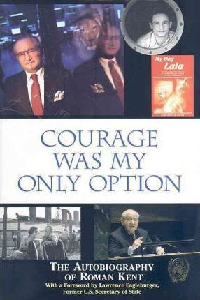 Courage Was My Only Option