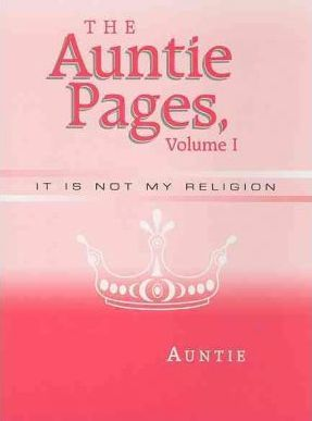 The Auntie Pages, Volume I