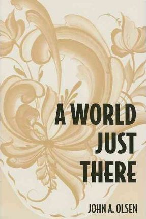 A World Just There