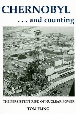 Chernobyl...and Counting
