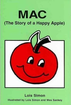 Mac (the Story of a Happy Apple)