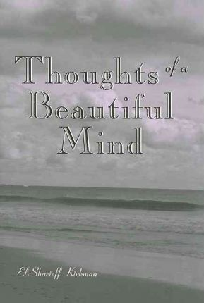 Thoughts of a Beautiful Mind