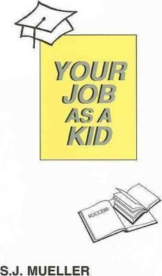 Your Job as a Kid