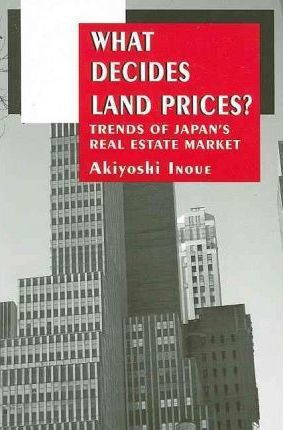 What Decides Land Prices?
