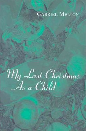 My Last Christmas as a Child