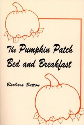 The Pumpkin Patch Bed and Breakfast