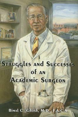Struggles and Successes of an Academic Surgeon