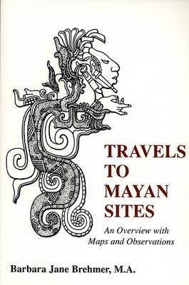 Travels to Mayan Sites