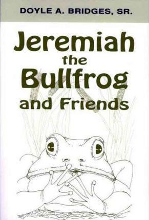 Jeremiah the Bullfrog and Friends