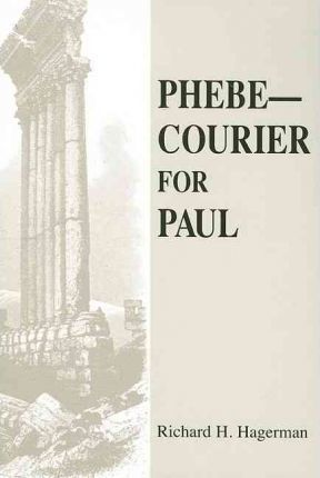 Phebe--Courier for Paul
