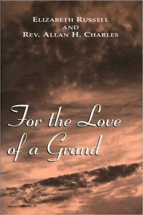 For the Love of a Grand
