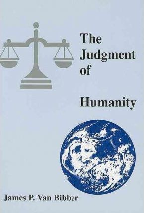 The Judgment of Humanity