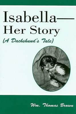 Isabella--Her Story