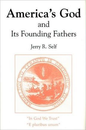 America's God and Its Founding Fathers