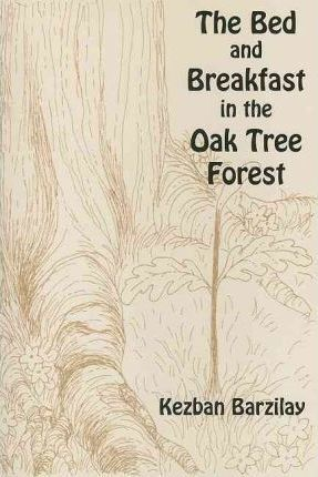 The Bed and Breakfast in the Oak Tree Forest