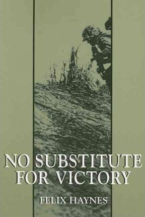 No Substitute for Victory