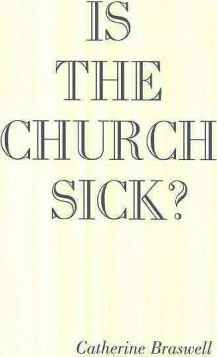Is the Church Sick?