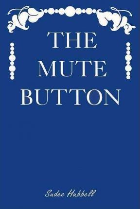 The Mute Button