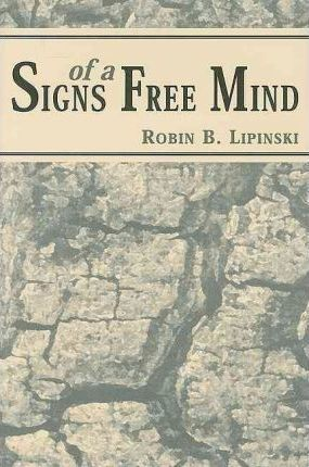 Signs of a Free Mind
