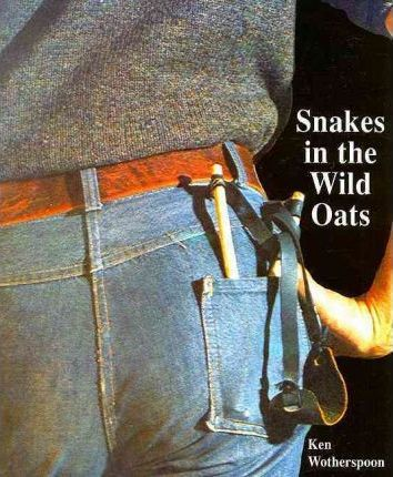 Snakes in the Wild Oats