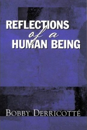 Reflections of a Human Being