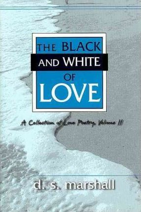 The Black and White of Love