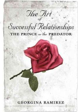 The Art of Successful Relationships