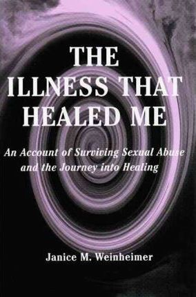 The Illness That Healed Me