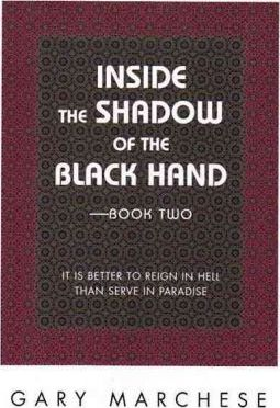 Inside the Shadow of the Black Hand Book II
