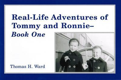 Real Life Adventures of Tommy and Ronnie