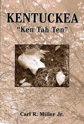 "Kentuckea ""Ken Tah Ten"""