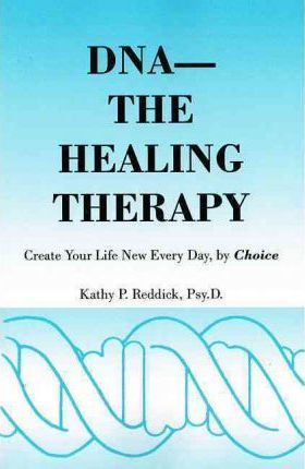 DNA - The Healing Therapy
