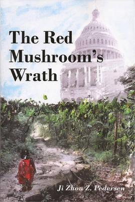 The Red Mushroom's Wrath